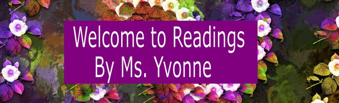 Readings By Ms. Yvonne